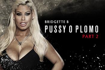 Pussy O Plomo: Part 2