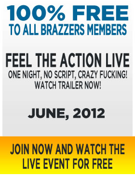 Brazzers live action, join now and watch the live event for free!